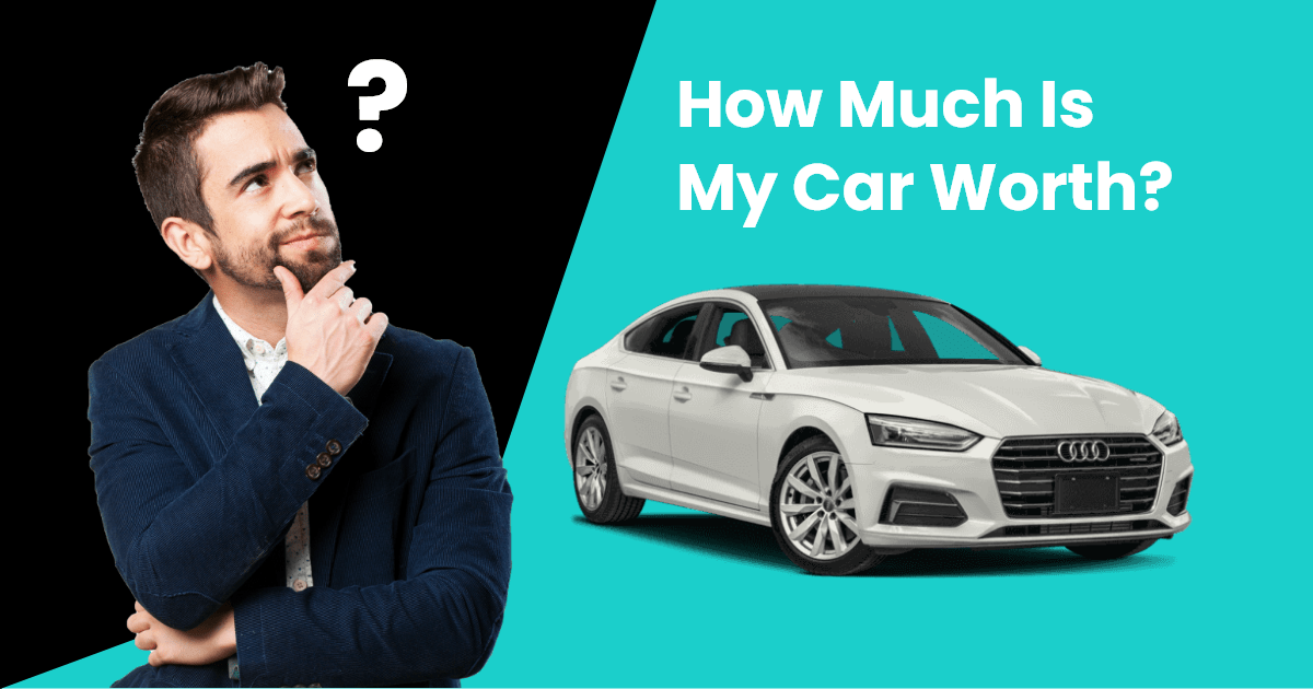 How Much Is My Car Worth?
